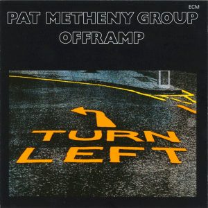 Offramp by Pat Methny Group